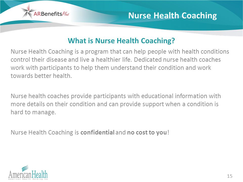 15 Nurse Health Coaching What is Nurse Health Coaching.