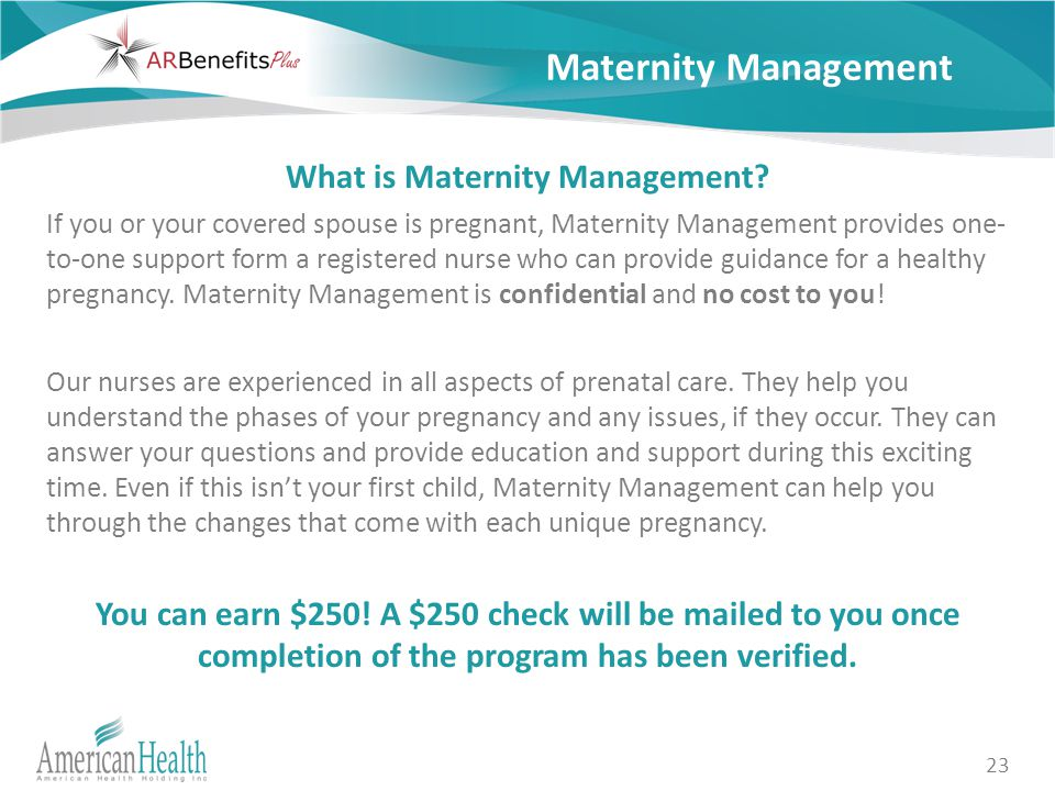 23 Maternity Management What is Maternity Management.