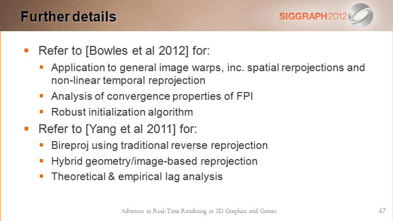  Refer to [Bowles et al 2012] for:  Application to general image warps, inc.