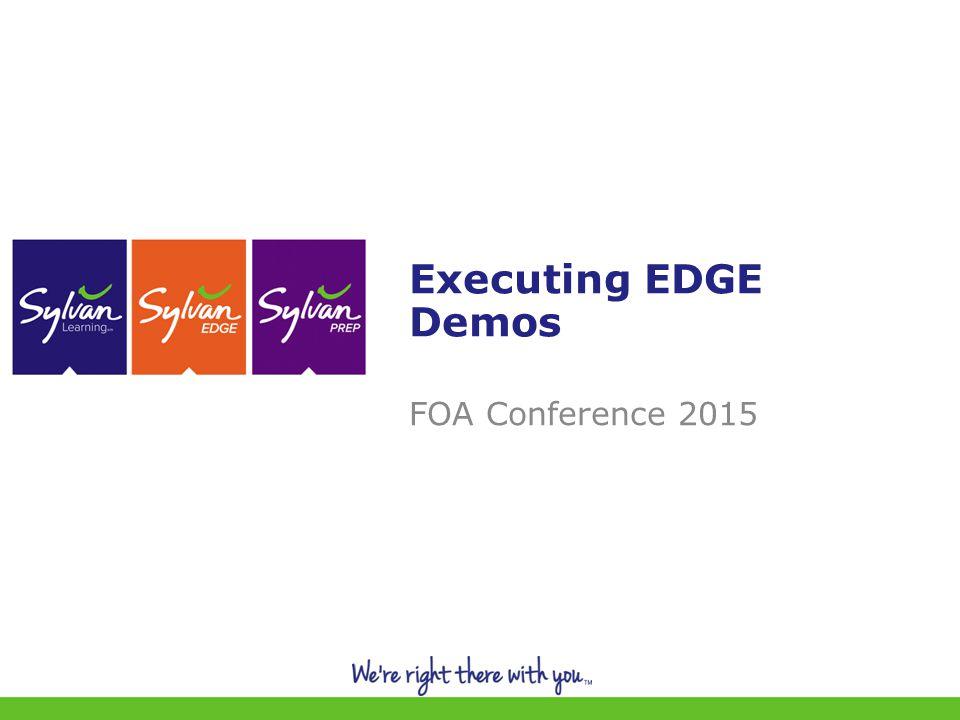 1 Executing EDGE Demos FOA Conference 2015