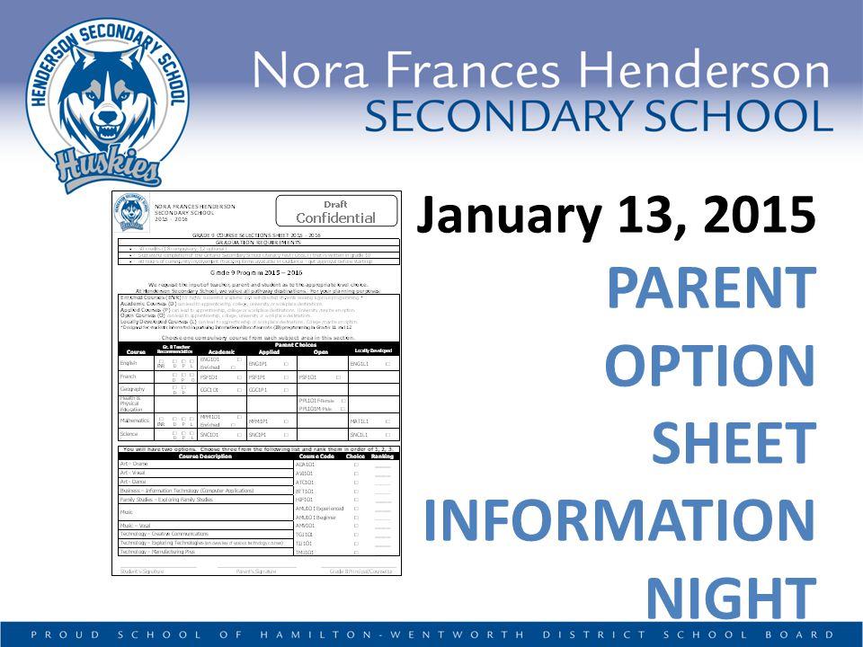 January 13, 2015 PARENT OPTION SHEET INFORMATION NIGHT