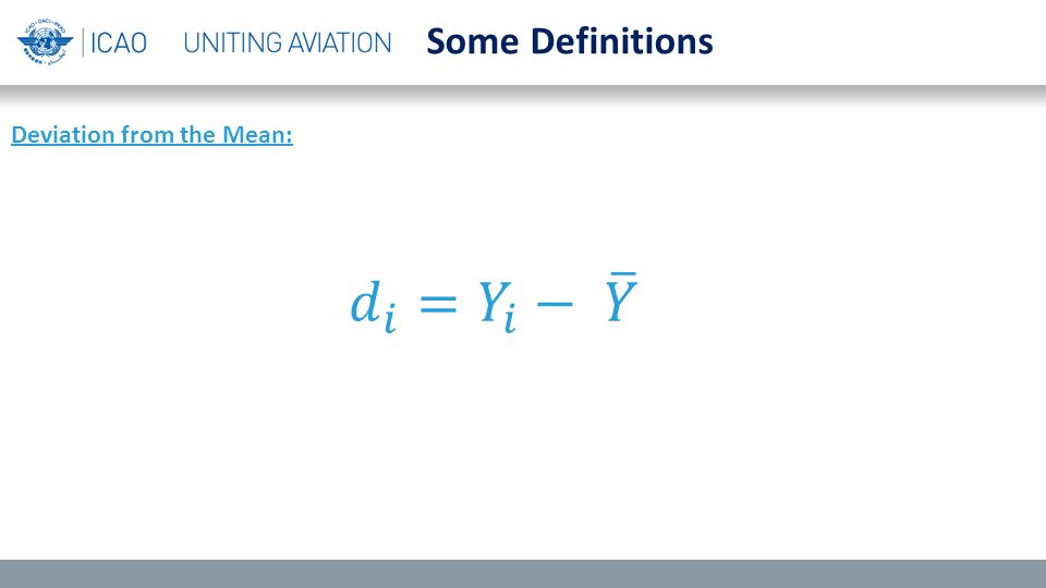 Some Definitions Deviation from the Mean: