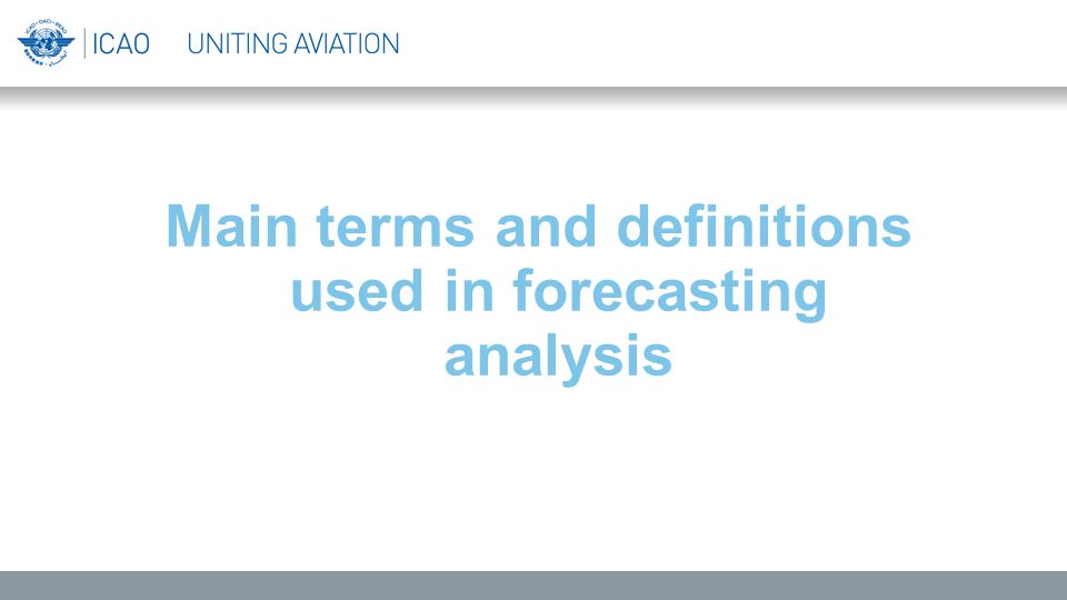 Main terms and definitions used in forecasting analysis