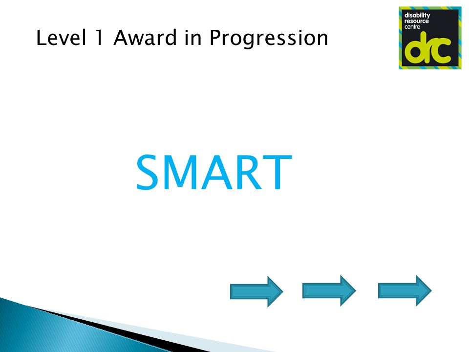 Level 1 Award in Progression SMART