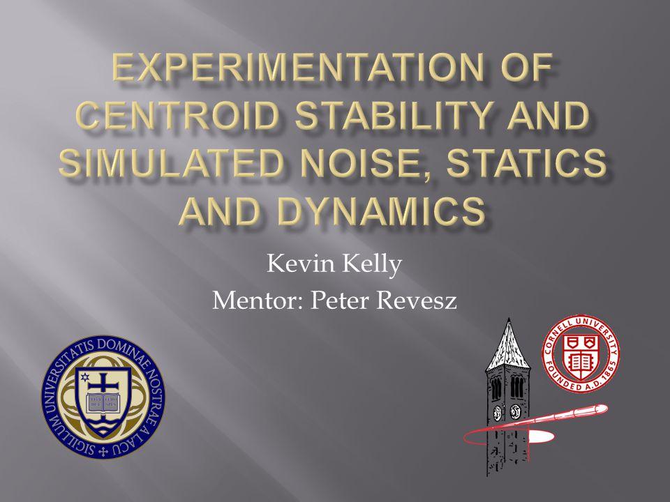Kevin Kelly Mentor: Peter Revesz
