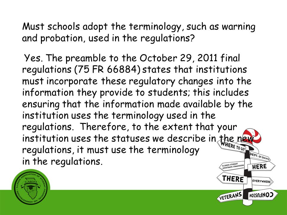 Must schools adopt the terminology, such as warning and probation, used in the regulations.