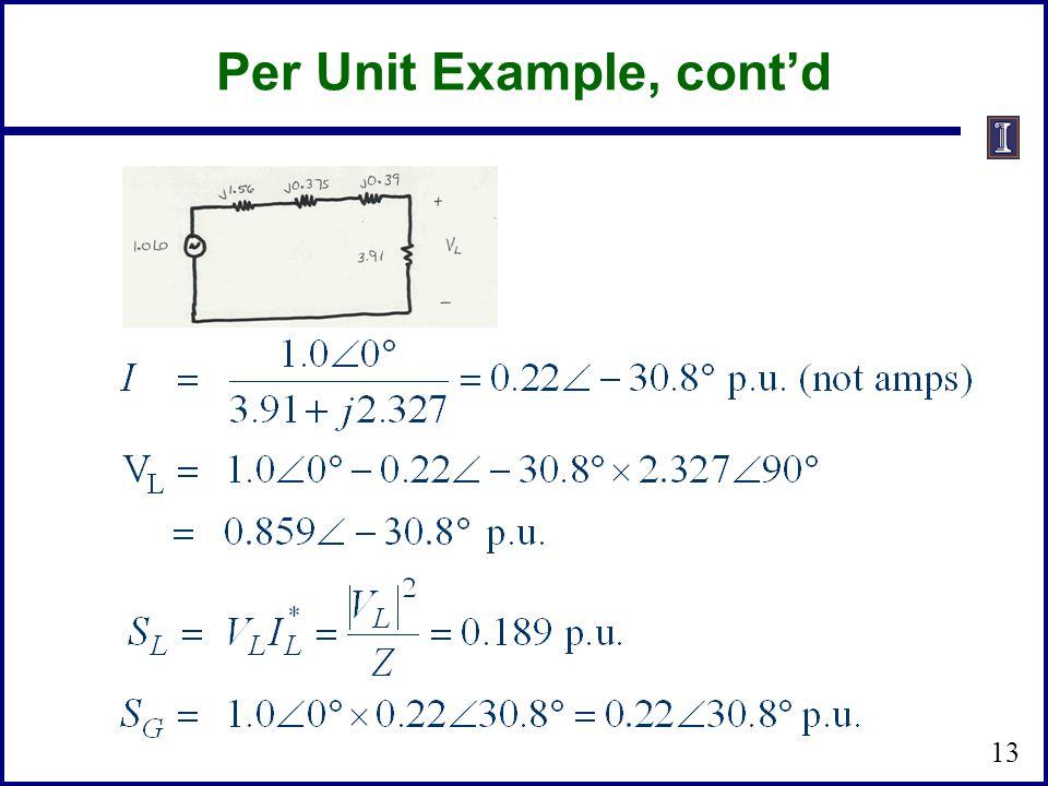 Per Unit Example, cont'd 13