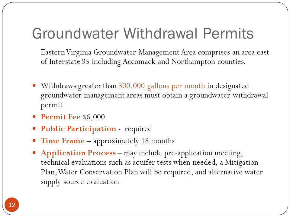 Groundwater Withdrawal Permits Eastern Virginia Groundwater Management Area comprises an area east of Interstate 95 including Accomack and Northampton counties.