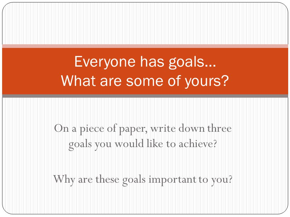 Review - SMART GOALS When writing a smart goal, your goal should me specific, mathematical, attainable, realistic, and timely.