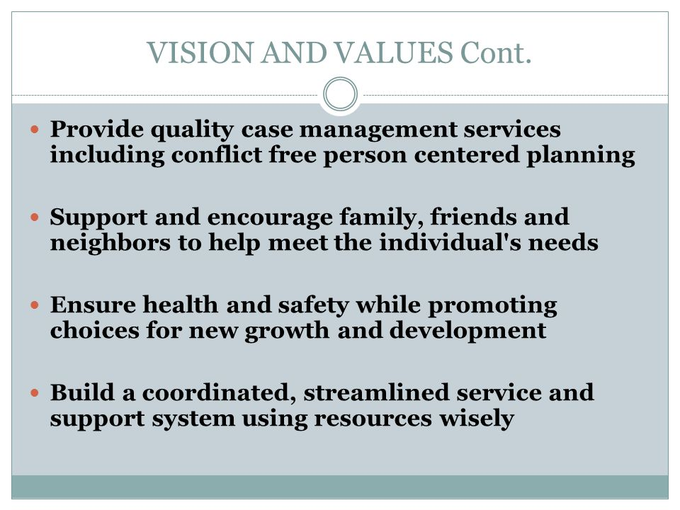 VISION AND VALUES Cont.