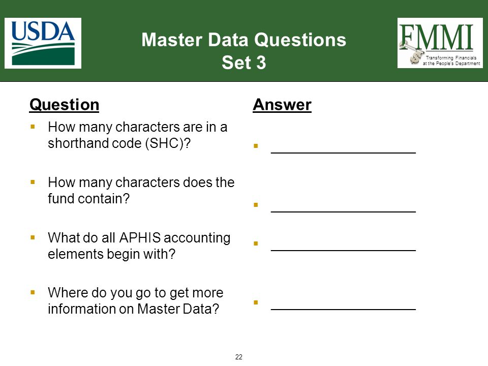 Transforming Financials at the People's Department Master Data Questions Set 3 Question  How many characters are in a shorthand code (SHC)?  How man