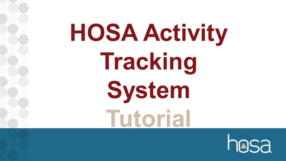 HOSA Activity Tracking System Tutorial