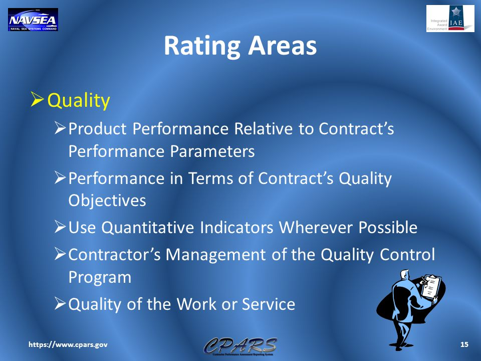 Rating Areas  Quality  Product Performance Relative to Contract's Performance Parameters  Performance in Terms of Contract's Quality Objectives  U