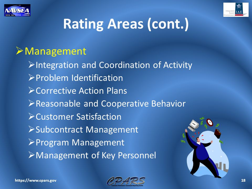Rating Areas (cont.)  Management  Integration and Coordination of Activity  Problem Identification  Corrective Action Plans  Reasonable and Coope