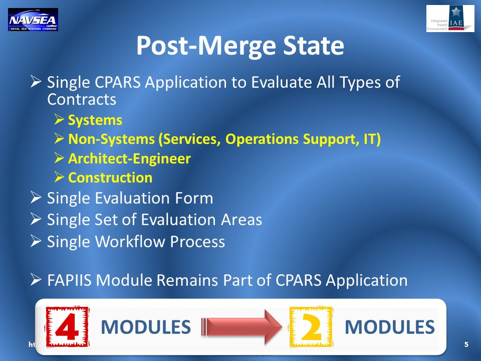 Post-Merge State  Single CPARS Application to Evaluate All Types of Contracts  Systems  Non-Systems (Services, Operations Support, IT)  Architect-