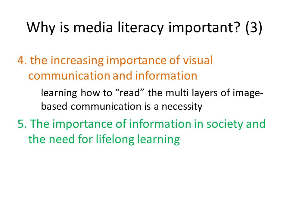 Why is media literacy important. (3) 4.