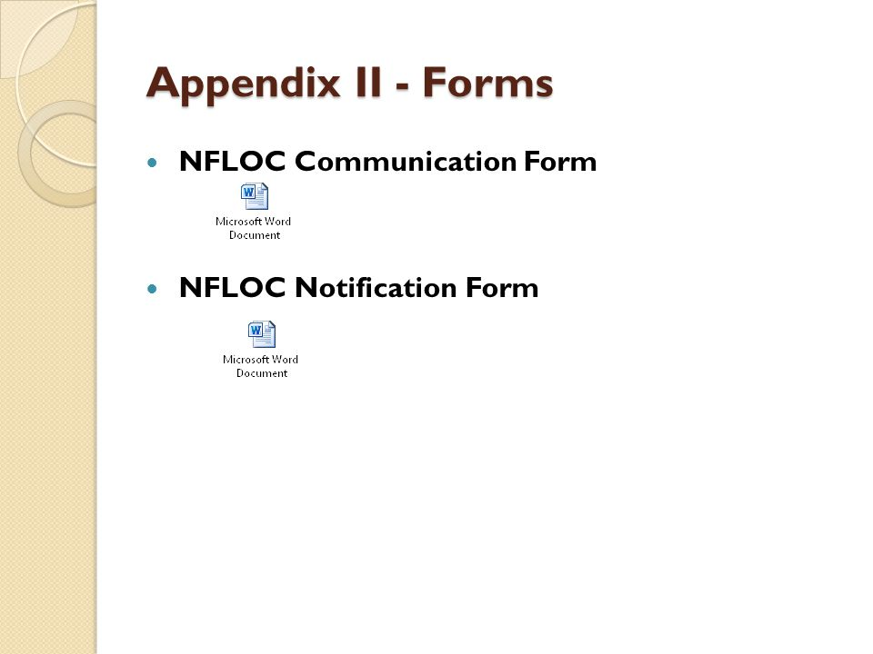 Appendix II - Forms NFLOC Communication Form NFLOC Notification Form
