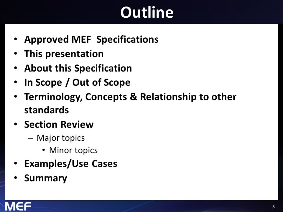 4 Approved MEF Specifications * *Current at time of publication.