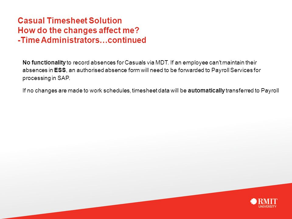 Casual Timesheet Solution How do the changes affect me.
