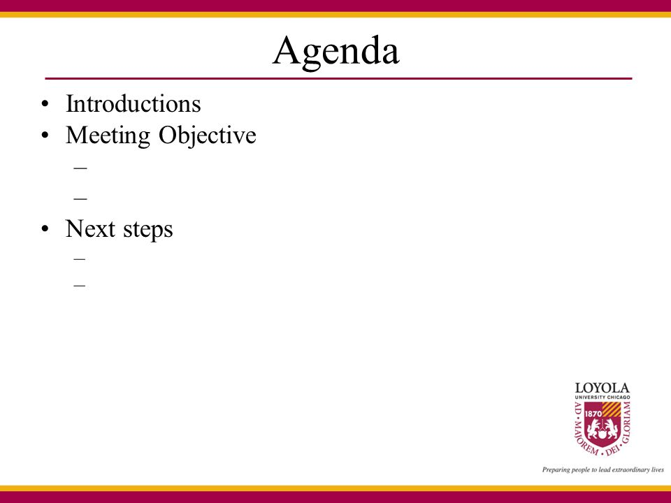 Agenda Introductions Meeting Objective – Next steps –