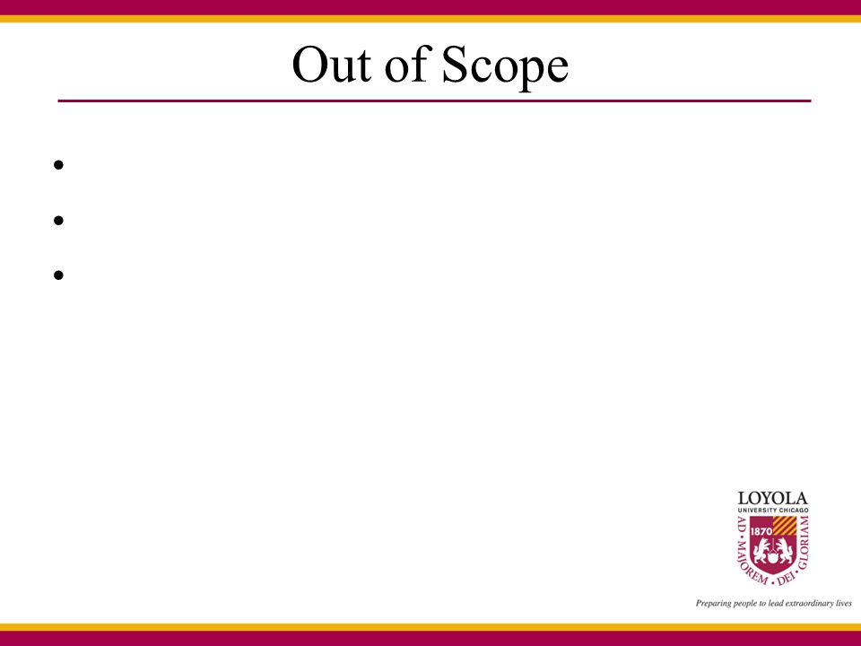 Out of Scope