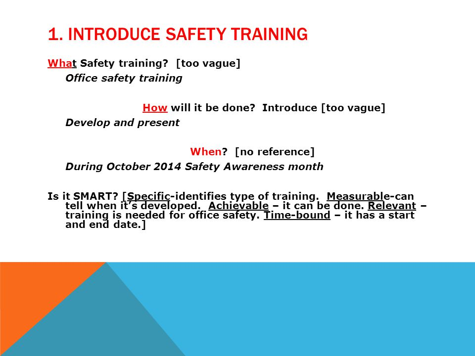 1. INTRODUCE SAFETY TRAINING What Safety training.