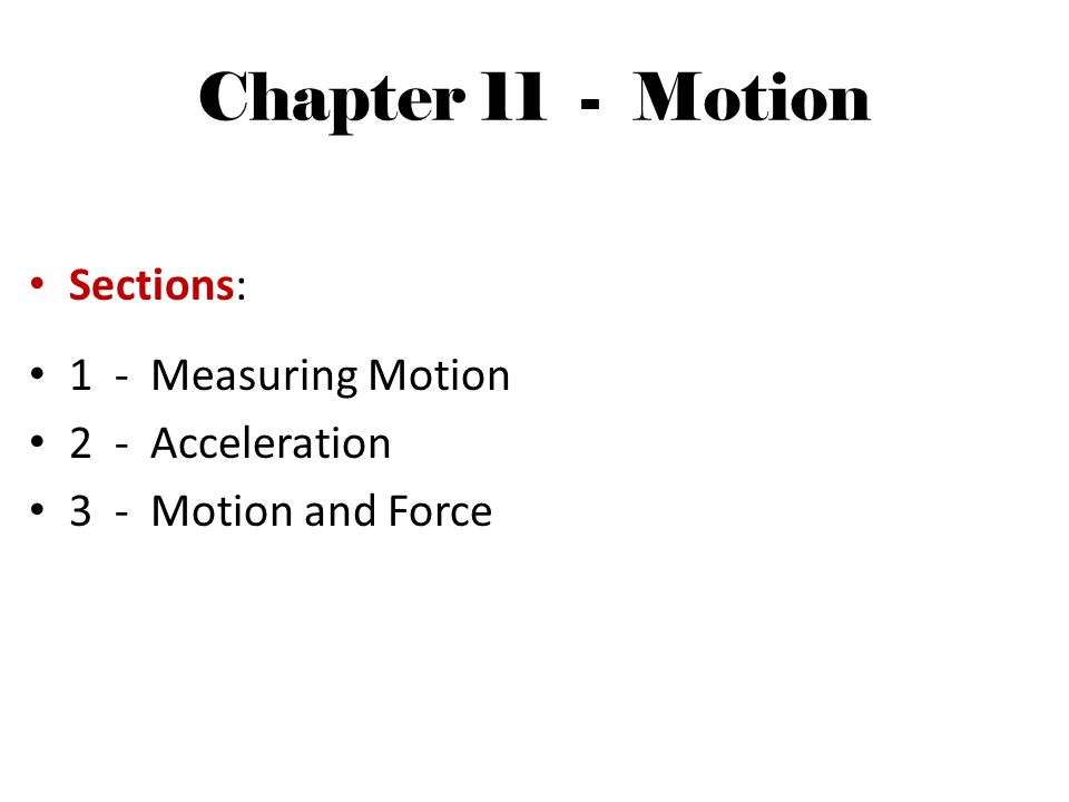 1 - Measuring Motion Key Questions: How is a frame of reference used to describe motion.