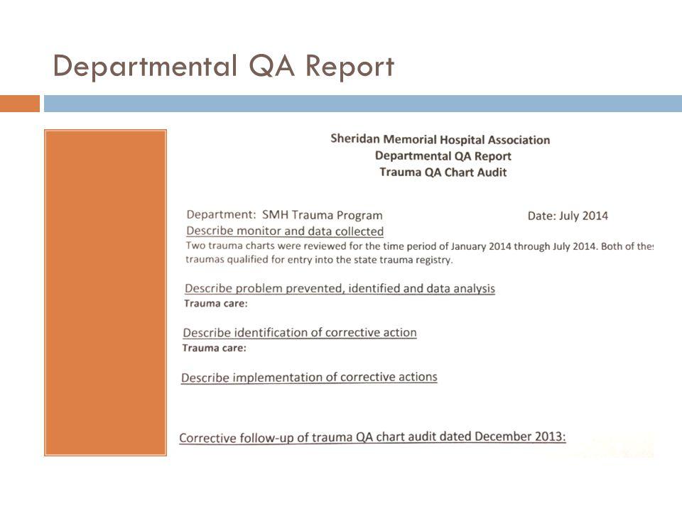 Departmental QA Report