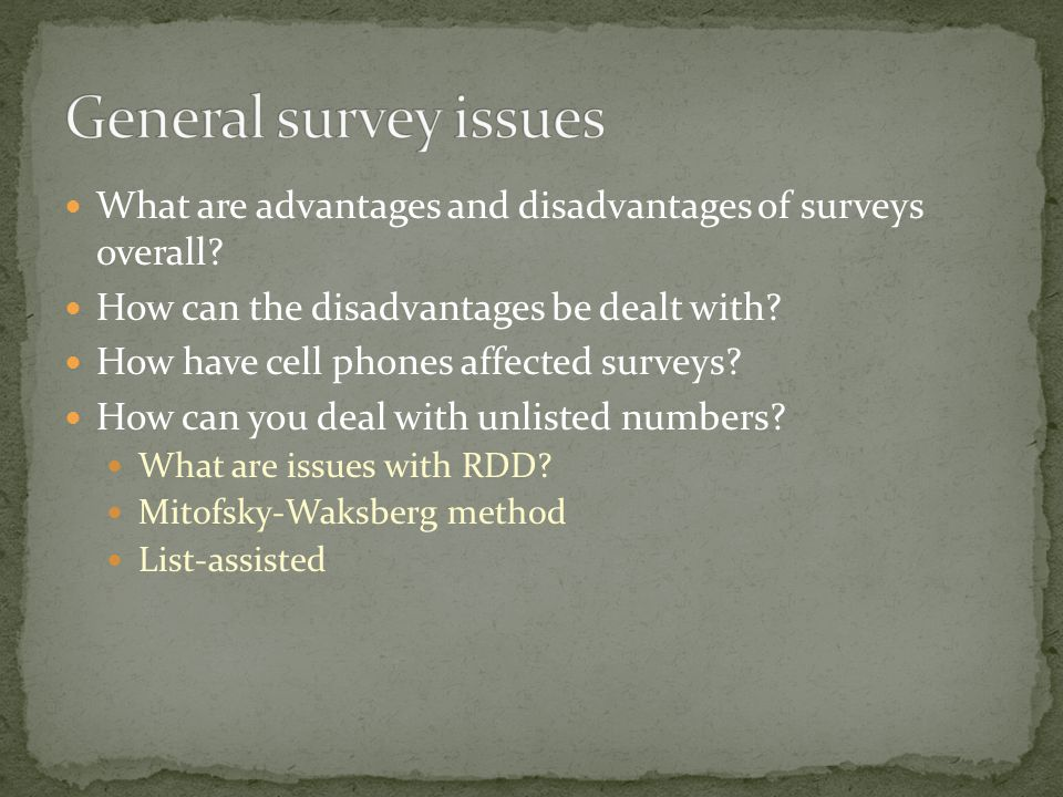 What are advantages and disadvantages of surveys overall.