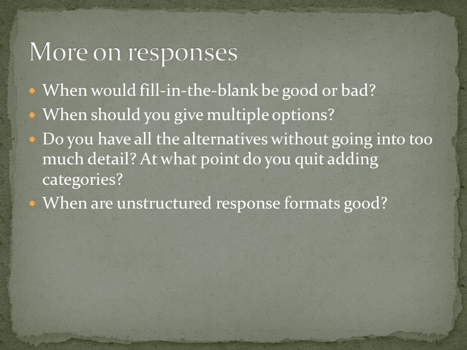 30s-60s Developed methods 60s-90s Phone interviews, research on response rates, missing values 90s- Harder to get respondents Computer methods Future.