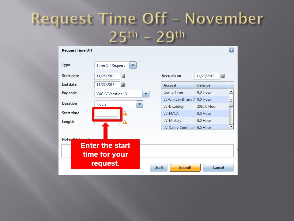 Enter the start time for your request.