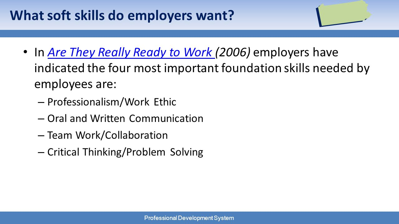 Professional Development System What soft skills do employers want.