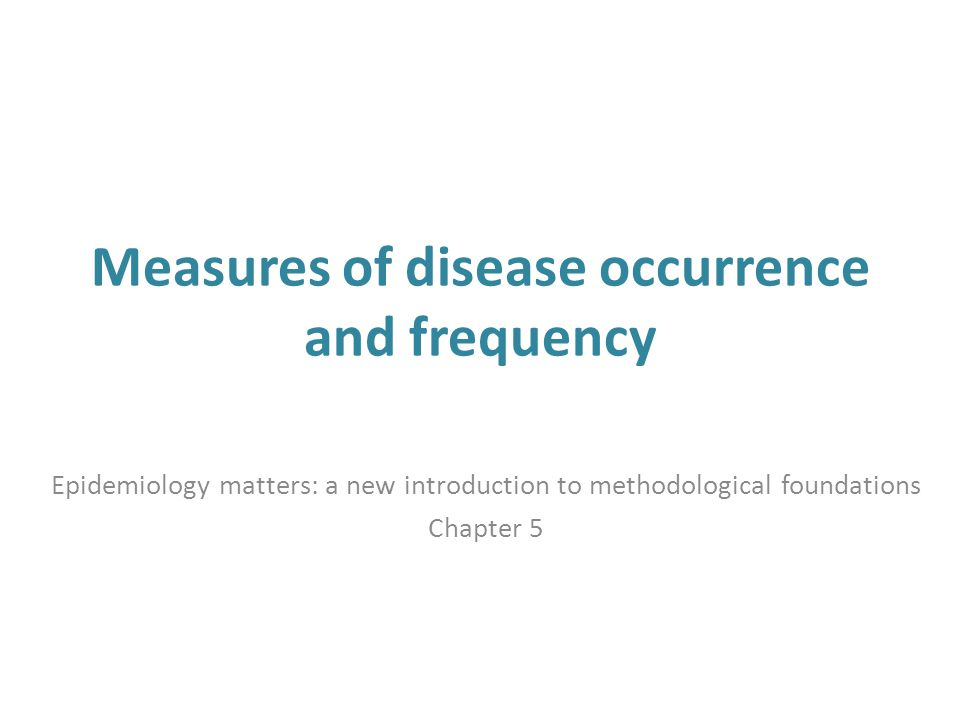 Seven steps 1.Define the population of interest 2.Conceptualize and create measures of exposures and health indicators 3.Take a sample of the population 4.Estimate measures of association between exposures and health indicators of interest 5.Rigorously evaluate whether the association observed suggests a causal association 6.Assess the evidence for causes working together 7.Assess the extent to which the result matters, is externally valid, to other populations Epidemiology Matters – Chapter 12