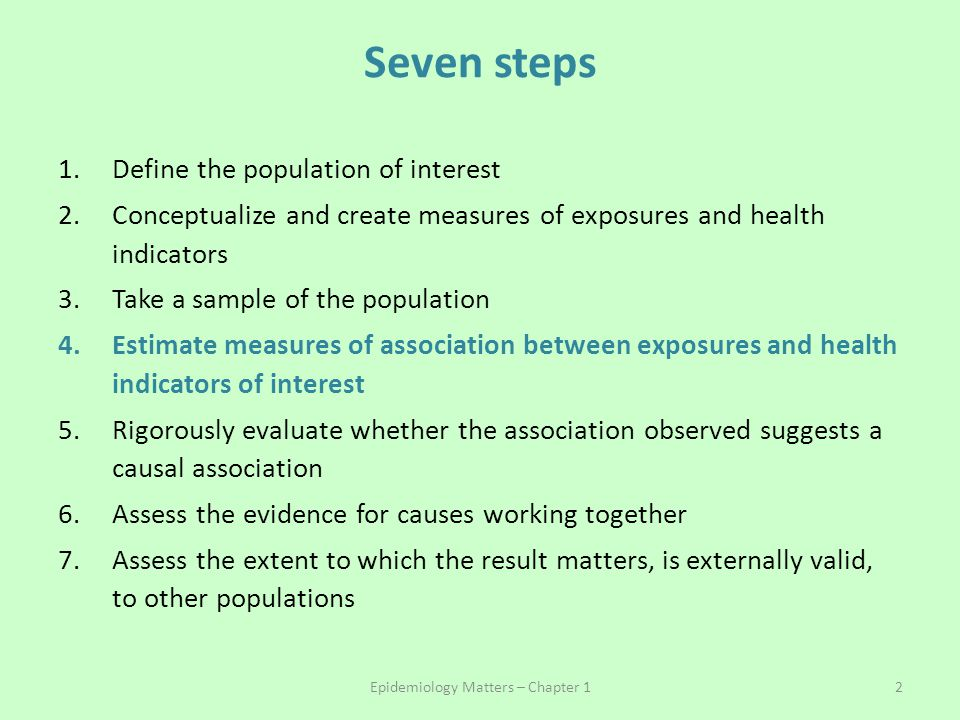 Understanding person years Person 2 stayed in the study all 40 years and did not develop the outcome Person 19 developed the outcome at Year 10 Person 10 dropped out of the study at Year 30 Epidemiology matters - Chapter 5 43