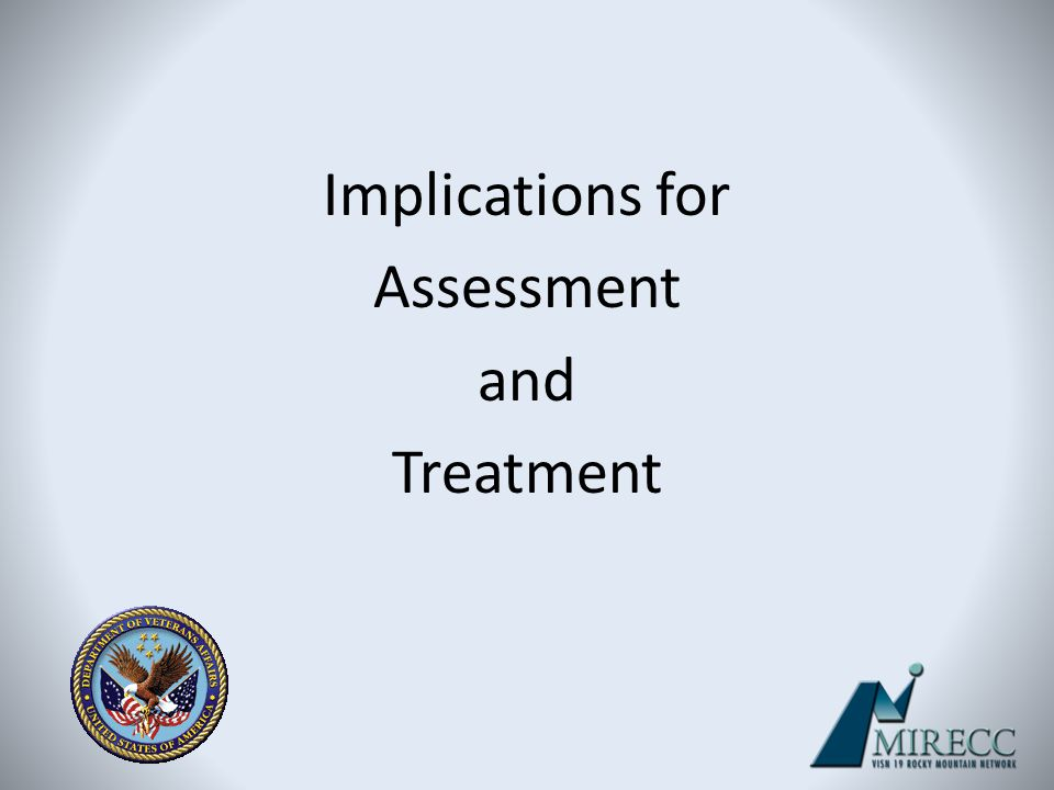Implications for Assessment and Treatment