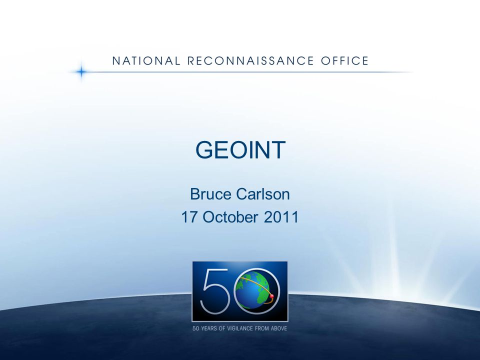 GEOINT Bruce Carlson 17 October 2011