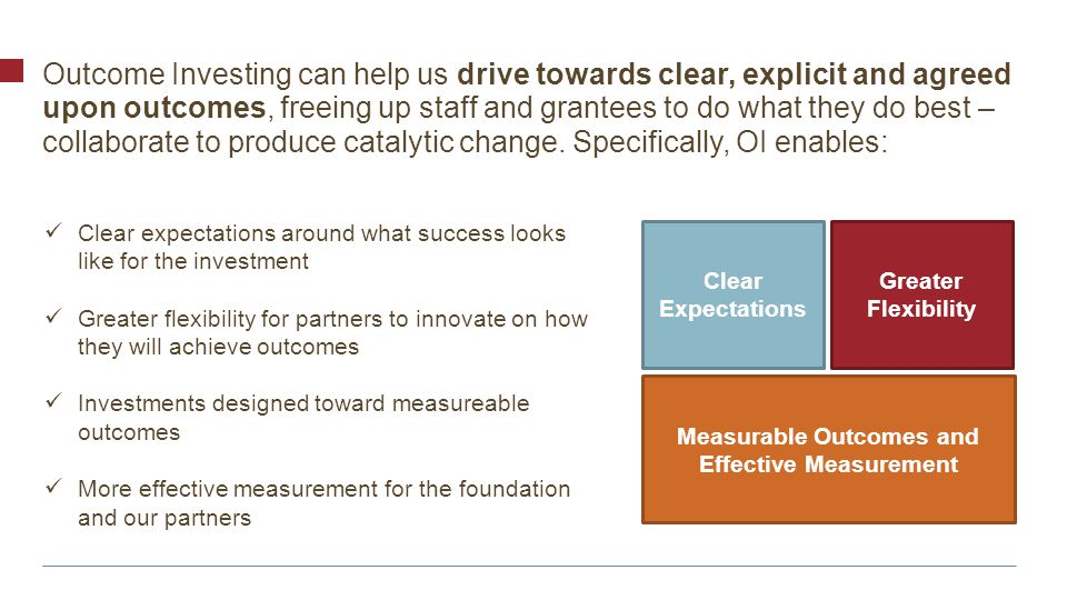 © Bill & Melinda Gates Foundation | 17 QUALITY RESULTS ARE…LOGICALLY CONNECTED Aligned with strategic goals Distinct from activities Logically connected to each other Measureable Achievable within the investment context A set of investment results should be … The results have a causal, or if/then, relationship between one another