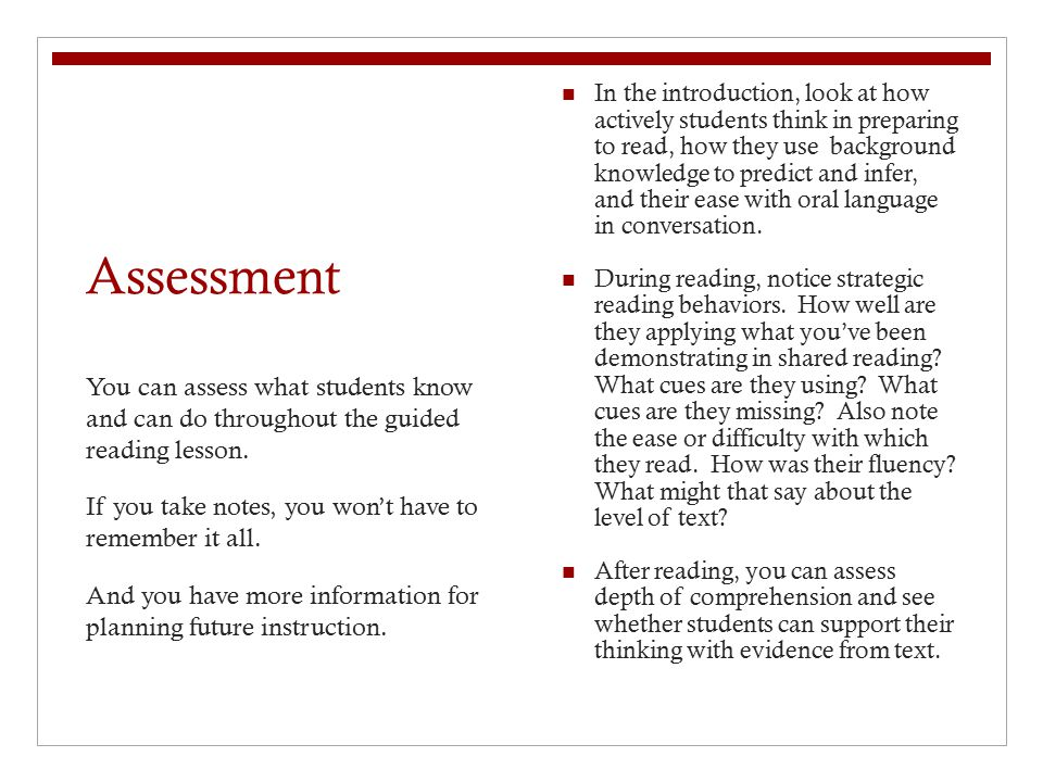Assessment In the introduction, look at how actively students think in preparing to read, how they use background knowledge to predict and infer, and