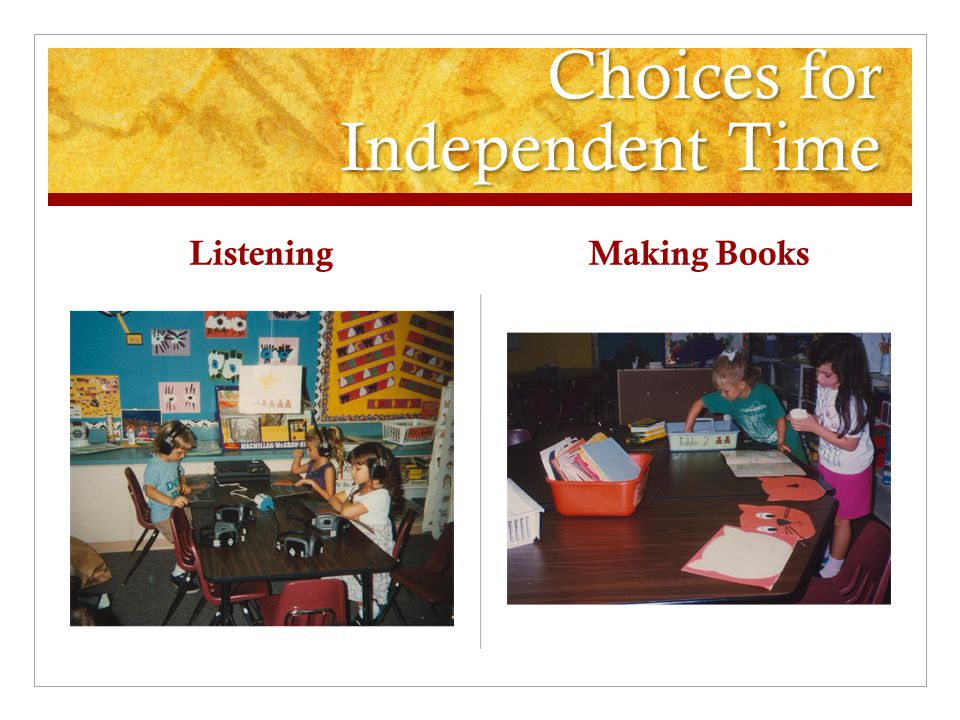 Choices for Independent Time Listening Making Books