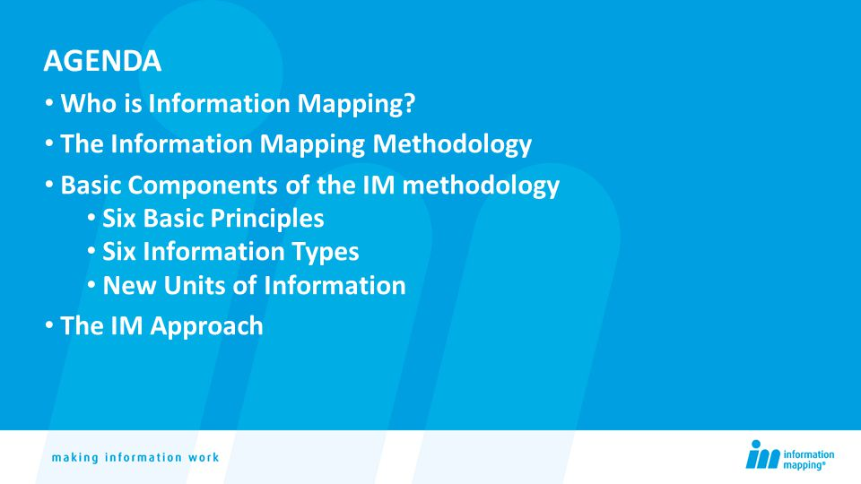 AGENDA Who is Information Mapping.