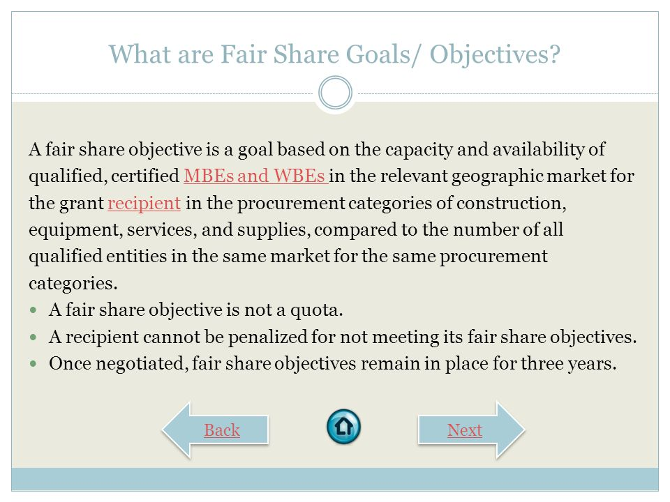 FAIR SHARE GOALS/OBJECTIVES EPA Office of Small Business Programs Disadvantaged Business Enterprise (DBE) Program Computer-Based Learning Series Start