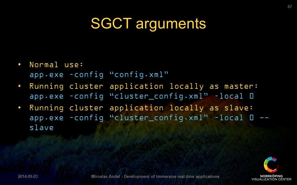 "Normal use: app.exe –config ""config.xml"" Running cluster application locally as master: app.exe –config ""cluster_config.xml"" –local 0 Running cluster"