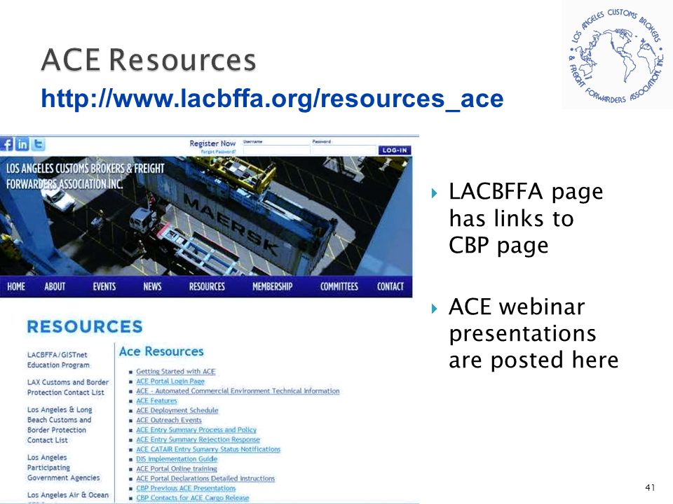 LACBFFA page has links to CBP page  ACE webinar presentations are posted here 41 http://www.lacbffa.org/resources_ace