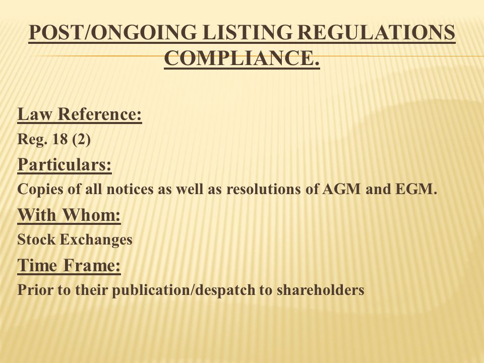 POST/ONGOING LISTING REGULATIONS COMPLIANCE. Law Reference: Reg.