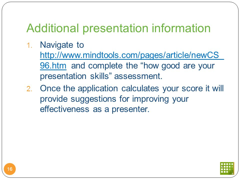 Additional presentation information 16 1.