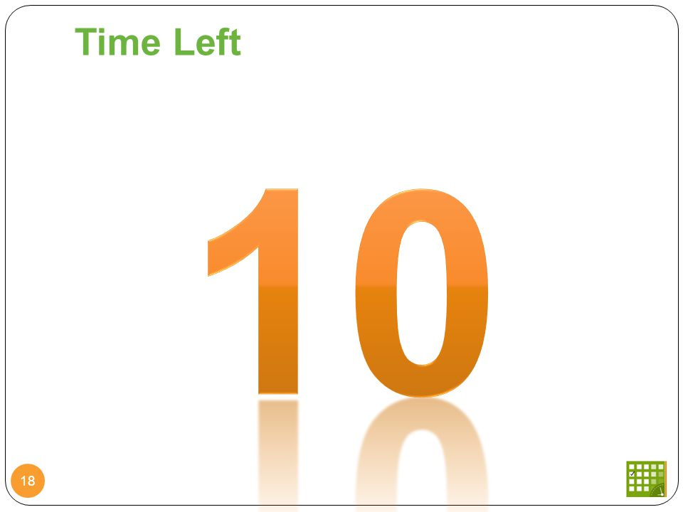 Time Left 18