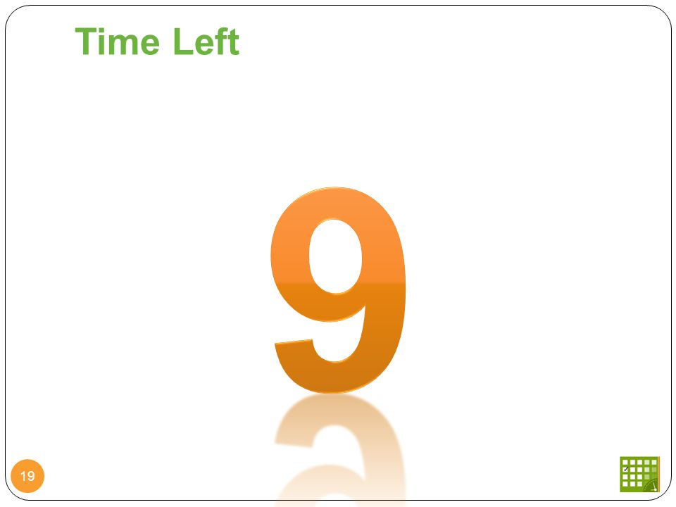 Time Left 19