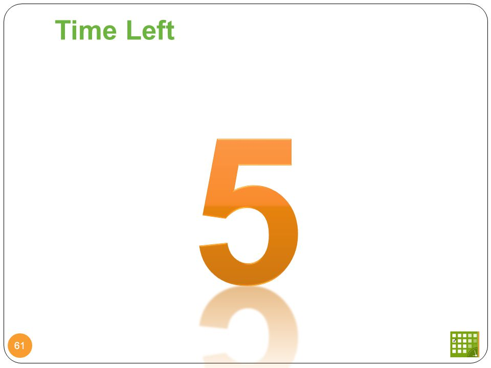 Time Left 61