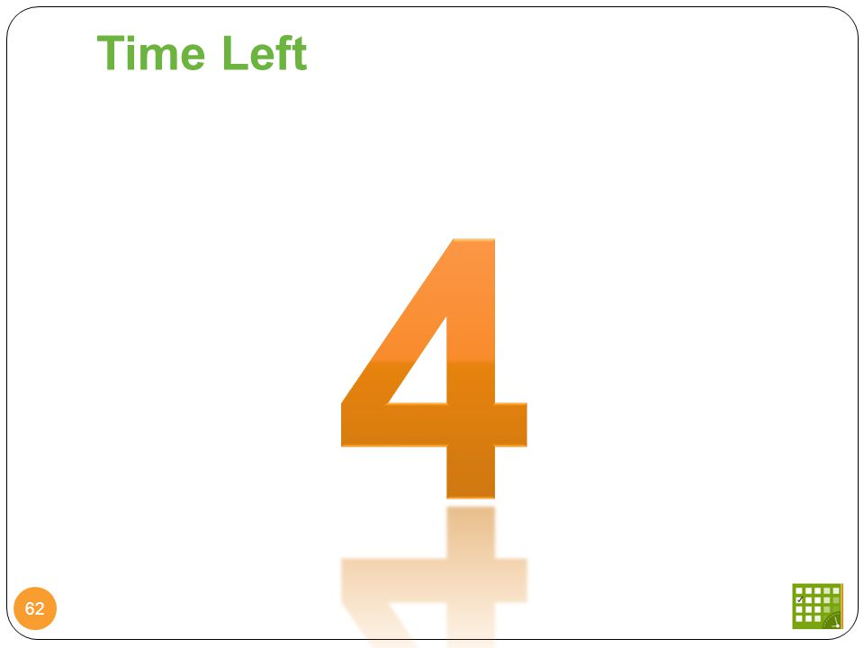Time Left 62