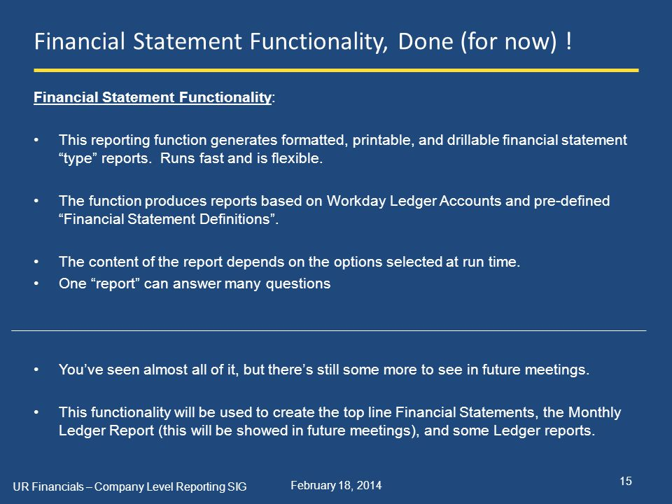 February 18, 2014 Financial Statement Functionality, Done (for now) .